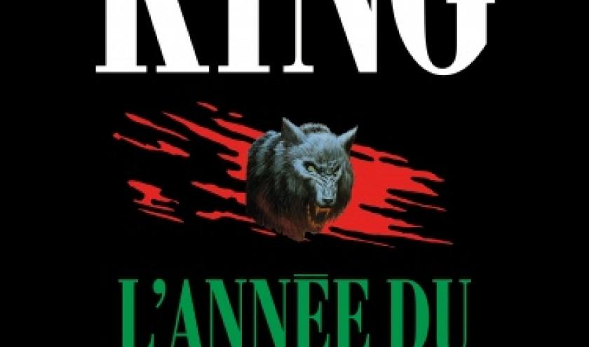 L Annee du Loup Garou de Stephen King  Editions Albin Michel.
