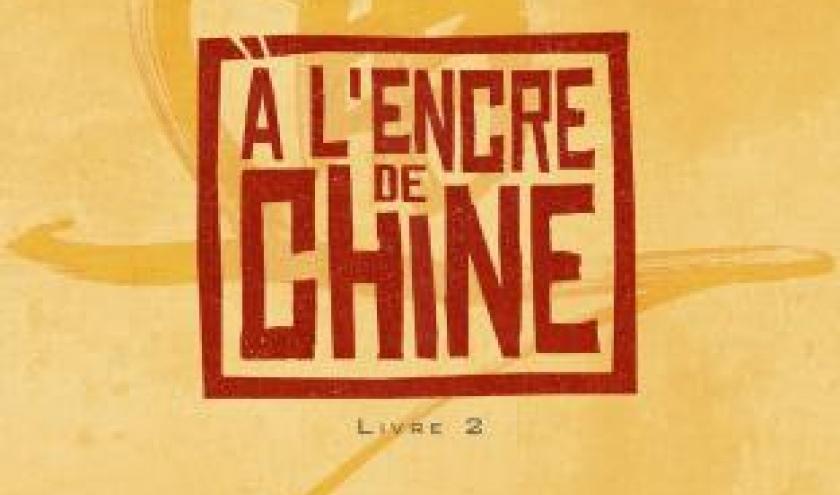 A l'encre de Chine  Livre 2 de Christian Lejale  Imagine and Co Editions.