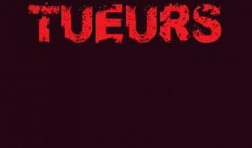Tueurs de Stéphane Bourgoin – Editions Bernard Grasset.