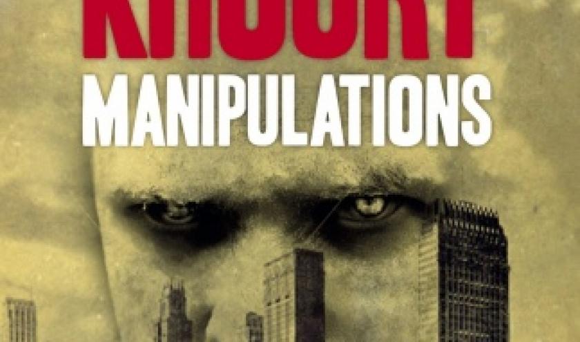 Manipulations de Raymond Khoury  Presses de la Cite