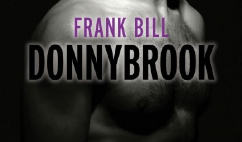 Donnybrook de Frank Bill  Editions Gallimard.