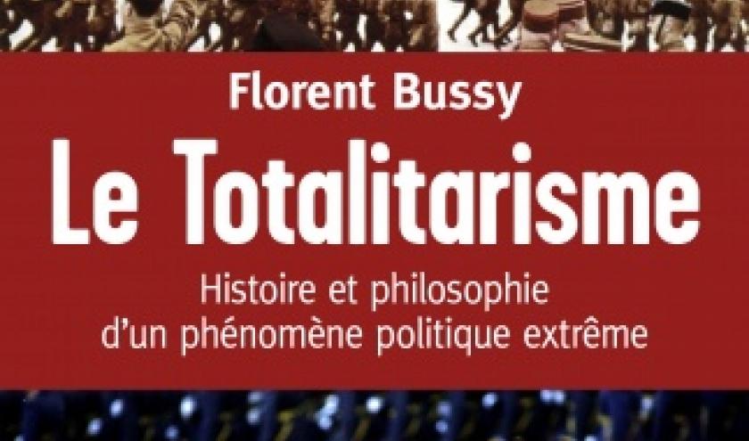 Totalitarisme de Florent Bussy    Editions du Cerf.