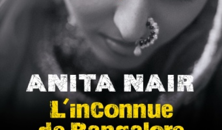 L'inconnue de Bangalore de Anita Nair  Editions Albin Michel.