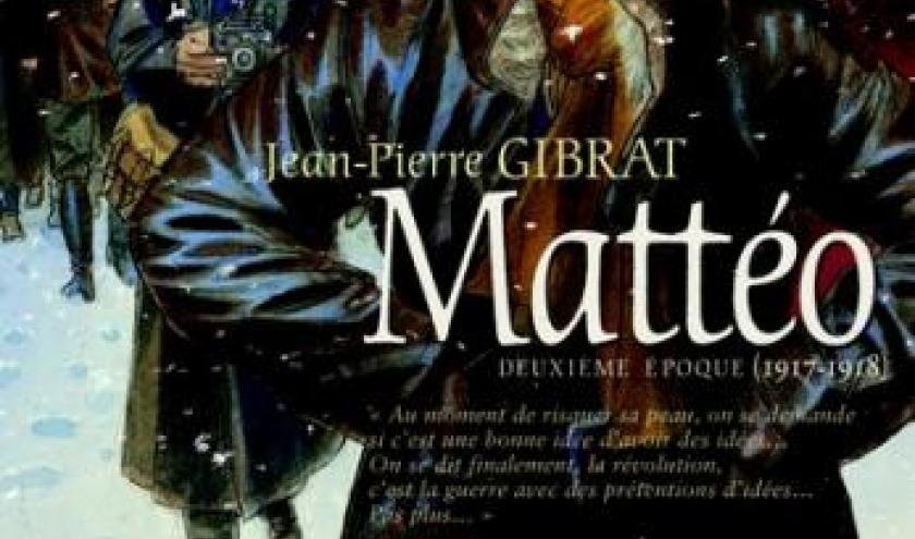 Mattéo (T2 – 1917-1918), JP Gibrat – Futuropolis.