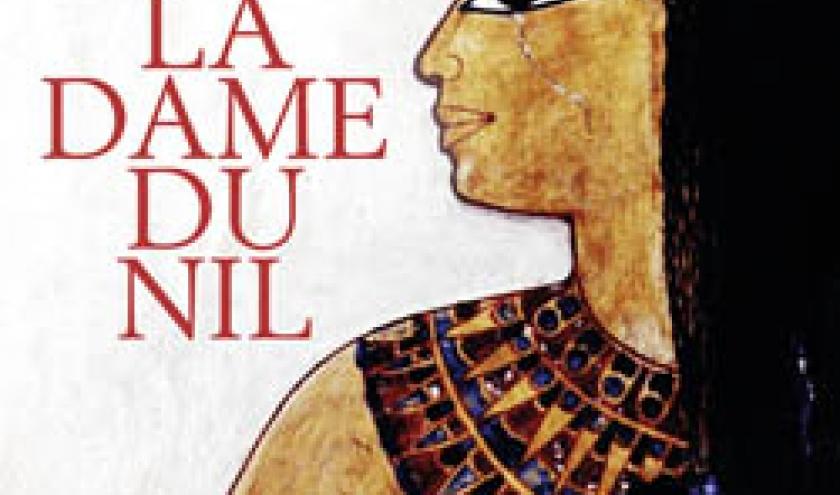 La Dame du Nil de Pauline Gedge – Editions Stock.