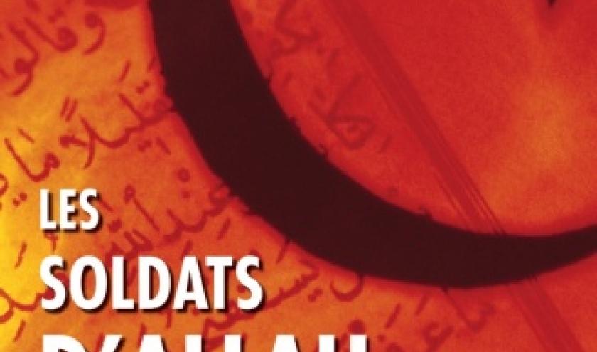 Les soldats d'Allah a l'assaut de l' Occident  Editions H&O.