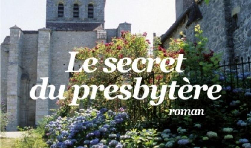 Le secret du presbytere de Michel Blondonnet   Editions Albin Michel.
