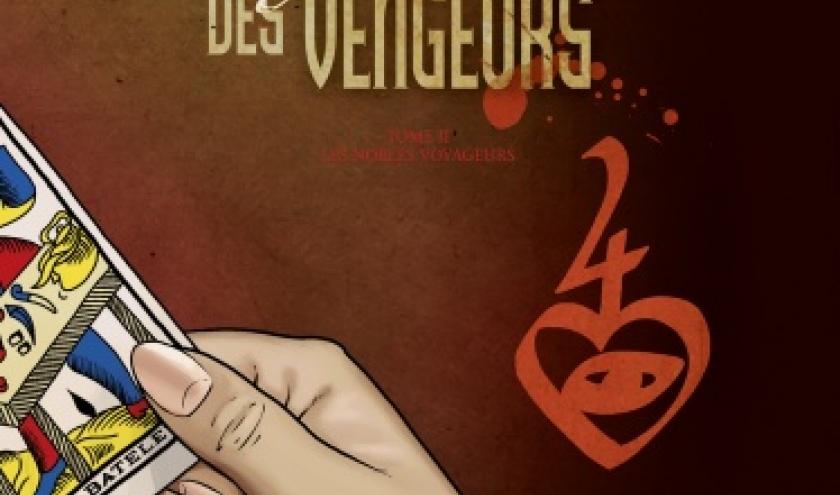 La Conjuration des Vengeurs Tome 2, Les nobles voyageurs de C. Ternon et J. Savey  Glenat.