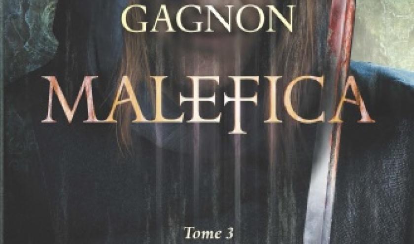 Malefica de Herve Gagnon   Hugo et Cie.
