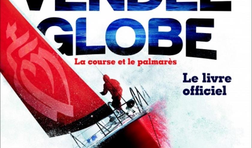 Vendee Globe 2012 2013  Editions du Chene.