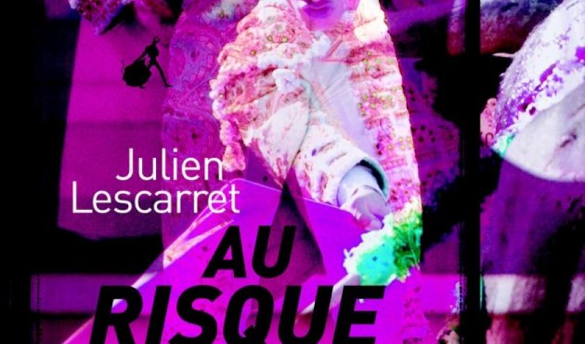Au risque de soi de Julien Lescarret  Editions Au Diable Vauvert.