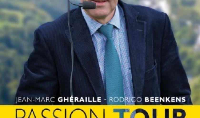 Passion Tour de JM Cheraille et Rodrigo Beenkens  Renaissance du Livre.
