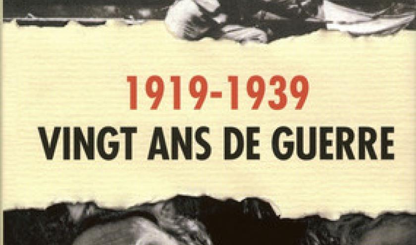 Vingt ans de guerre – 1919-1939, Pierre Vallaud - Acropole.