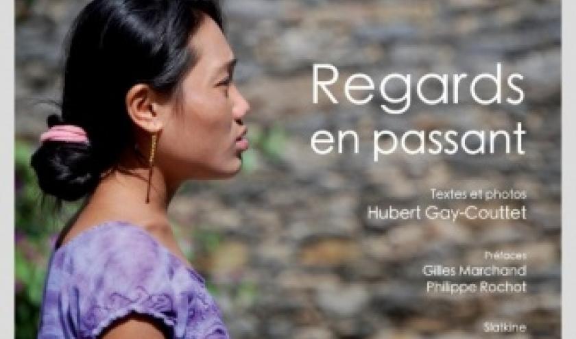 Regards en passant de Hubert Gay Couttet   Editions Slatkine.