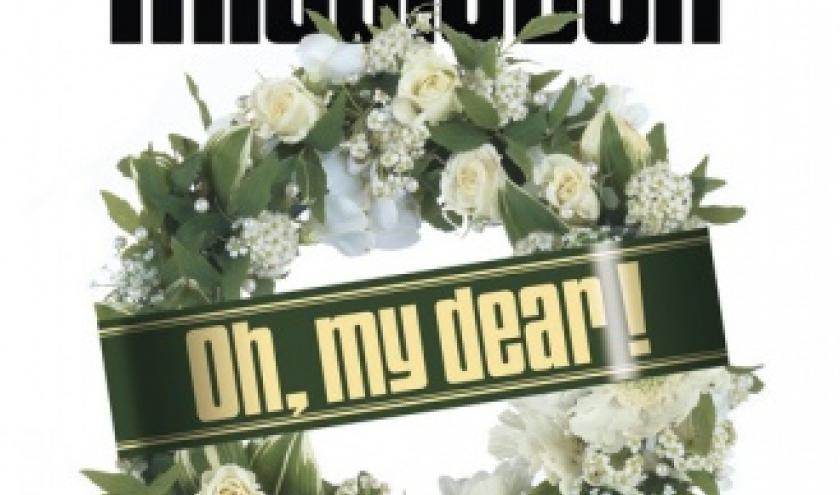Oh, my dear  de TJ Middleton  Editions Cherche Midi.