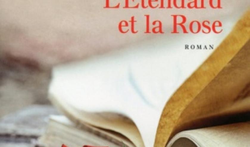 Etendard et la Rose de Gilles Laporte   Presses de la Cite.