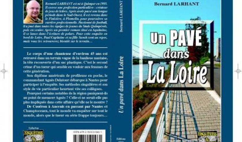 Un pave dans la Loire de Bernard Lahrant  Editions Alain Bargain.