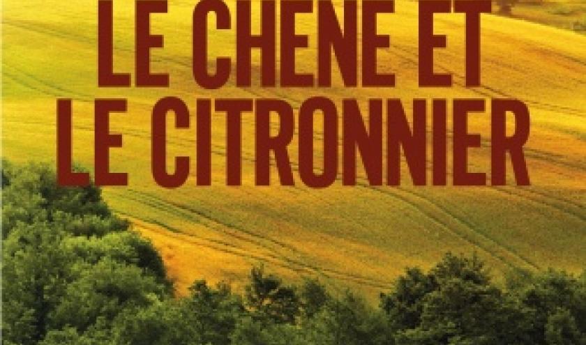 Le Chene et le Citronnier de Antoine Pierre Mariano  Editions Jacob Duvernet.