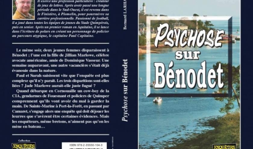 Psychose sur Benodet de Bernard Larhant  Editions Alain Bargain.