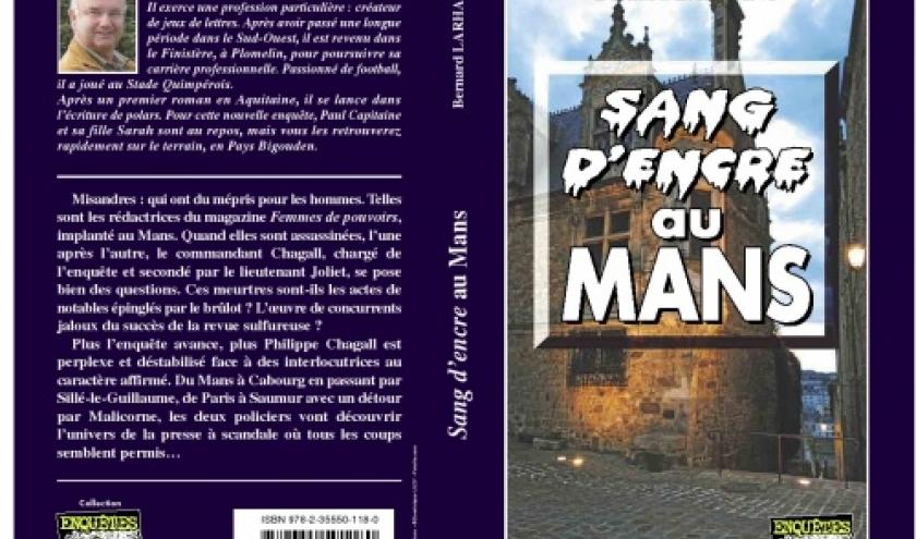 Sang d encre au Mans de Bernard Larhant  Editions Alain Bargain.