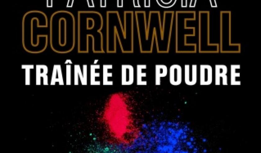 Trainee de poudre de Patricia Cornwell   Editions les 2 Terres.