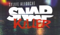 Snap Killer, de Sylvie Allouche
