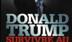 Donald Trump, Survivre au sommet