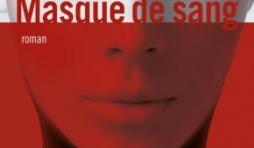 Masque de Sang de Lauren Kelly. Editions Albin Michel.
