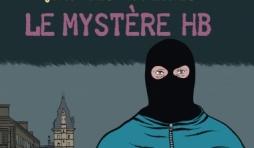 Le mystere HB, une histoire du 36, quai des orfevres de Claude Cances, Pierre Dragon et Alain Gillot  Editions Jacob Duvernet.