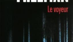 Le Voyeur  de Brian Freeman – Editions Presse de la cité.