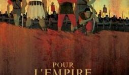 Pour l'Empire (T1), Vives & M. Chabane – Dargaud.