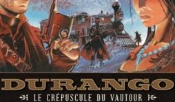 Durango Tome 16, Le Crepuscule du Vautour de Swolfs et Girod  Editions Soleil.