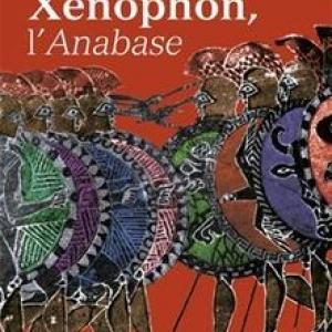 2. L'Anabase, du grec Xenophon, dont le dernier mot est Thalassa! Thalassa! (la mer)