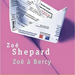 Zoé Shepard, Zoé à Bercy