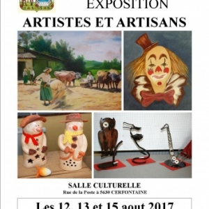CERFONTAINE, EXPOSITION ARTISTES ET ARTISANS, Les 12, 13 et 15 aout 2017