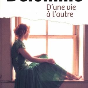 D'une vie à l'autre, par Martine Delomme