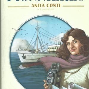 Anita Conti – Premier tome dans la série « Pionnières »