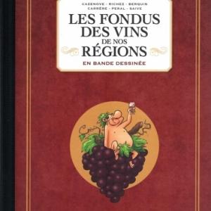 Les Fondus Des Vins De Nos Régions.