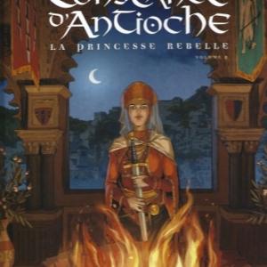 Reines de sang - Constance d'Antioche, la Princesse rebelle. Tome 2