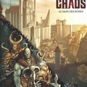 La pierre du chaos. Tome 1, Le sang des ruines.