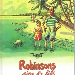 Robinsons, père & fils de Tronchet chez Delcourt