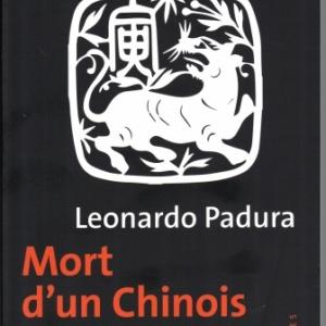 Mort d'un chinois à La Havane, par Leonardo PADURA