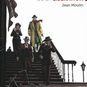 LES COMPAGNONS DE LA LIBERATION : Jean Moulin