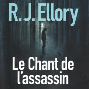 Le Chant de l'assassin, par R.J. ELLORY