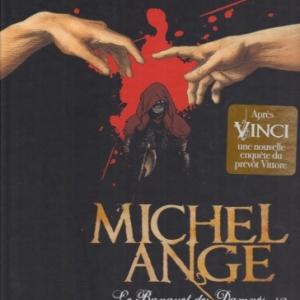 Michel Ange - Tome 1, Le Banquet des damnés, chez Glénat