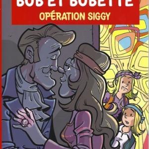 Bob et Bobette. Album 345. Opération Siggy