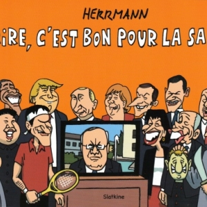 RIRE, C'EST BON POUR LA SANTÉ! Par HERRMANN