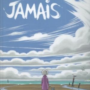 JAMAIS de Duhamel chez Grand Angle