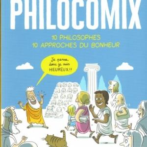 Philocomix, 10 philosophes, 10 approches du bonheur.