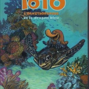 Toto,  l'ornithorynque et le dragon bleu